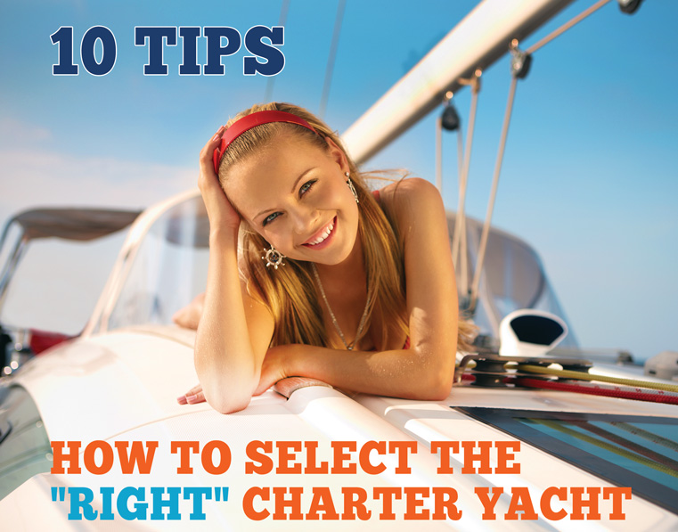How to select the right charter yacht
